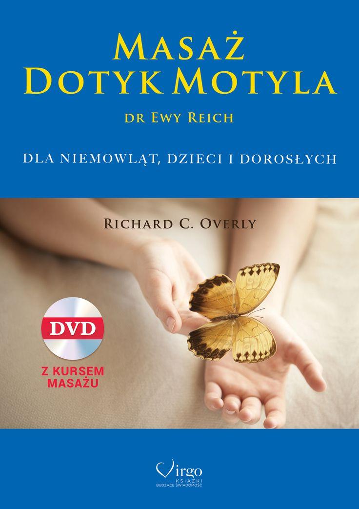 """Masaż Dotyk Motyla"" - Richard C.Overly"