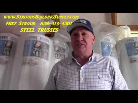 STEEL TRUSSES and INSULATION Best Prices at Moseley's