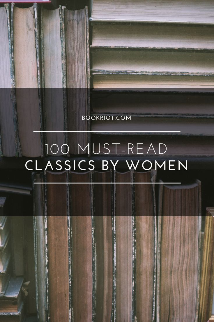 Classics by women that are must-reads.