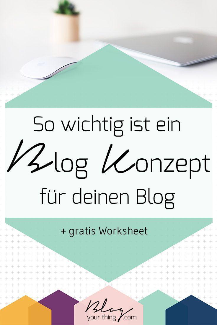 So wichtig ist ein Blog Konzept für einen erfolgreichen Blog + Worksheet – Business Tipps