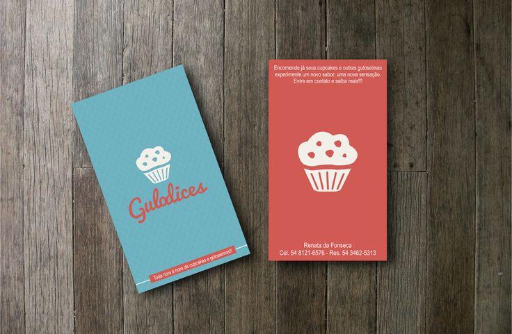 Cartão de Visita feito para Renata da Fonseca. Cupcakes e Guloseimas Cseiras. #gulodices #cupcakes #design #graphic #life