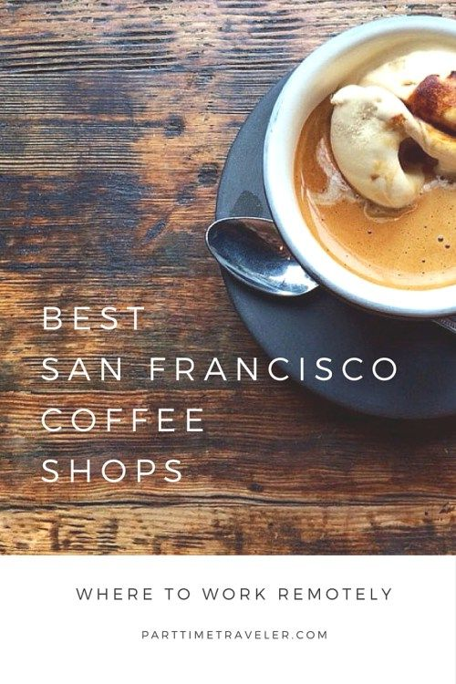 Best Coffee Shops San Francisco