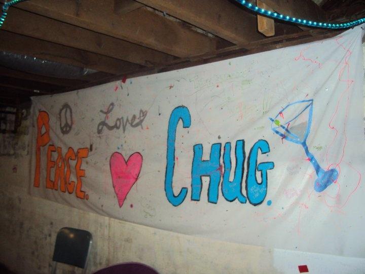 peace. love. chug babyyy
