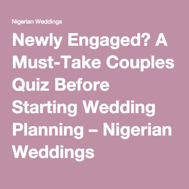 Best 25 couples quiz ideas on pinterest wedding games couple a must take couples quiz before starting wedding planning nigerian weddings junglespirit Images