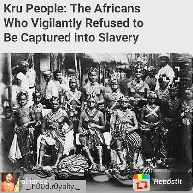 """""""The Kru people are indigenous to Liberia and the Ivory Coast. Kru were most known for seafaring and their strong resistance to capture by European enslaversin the Transatlantic slave trade. They would fight vehemently & even take their own lives before surrendering to enslavement. Because of their tenacity, they were labeled as difficult & less valuable in the slave trade. Currently they account for 7% of the Liberian population.""""-"""