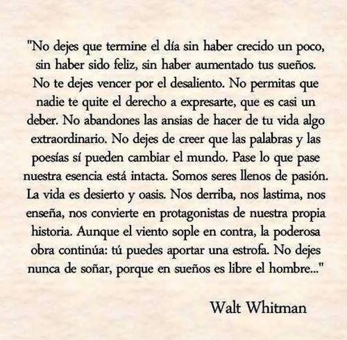 No te detengas. Walt Whitman