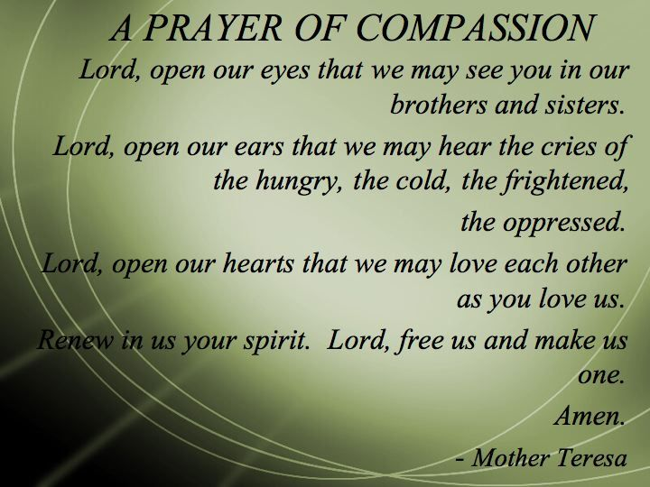 A Prayer of Compassion by Mother Teresa | Mother Teresa ...