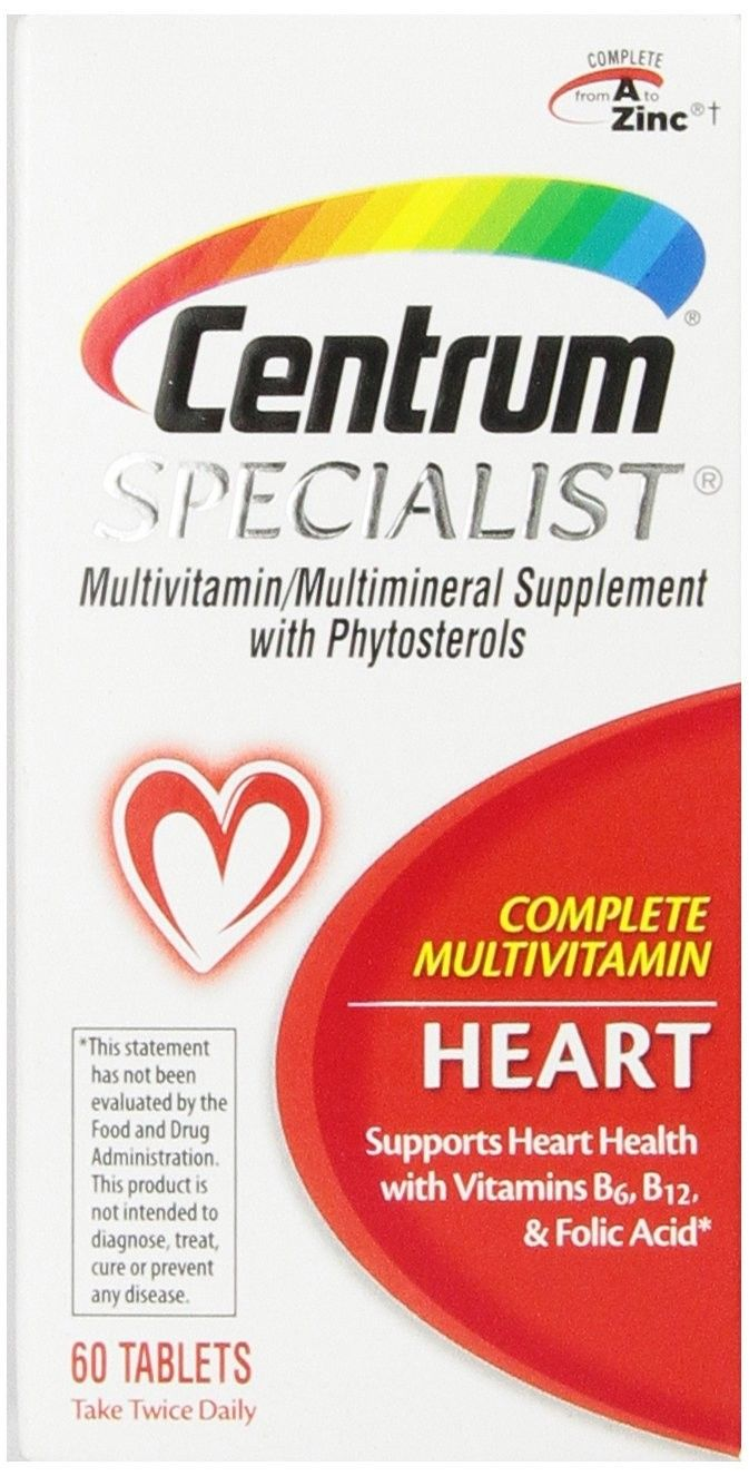 Centrum  Specialist Complete Multivitamin: Heart Tablets - 60 ea     Multivitamin/Multimineral Supplement with Phytosterols. Supports heart health with vitamins B6, B12, & folic acid. Take twice daily. Complete from A to zinc (Refers to all nutrients with an RDI). Targeted support for heart health coupled with the benefits of a complete multivitamin. Supports a Healthy Heart: Antioxidants, vitamins B6, B12, and folic acid to support heart health. Supports Healthy Blood Pressure: Calcium