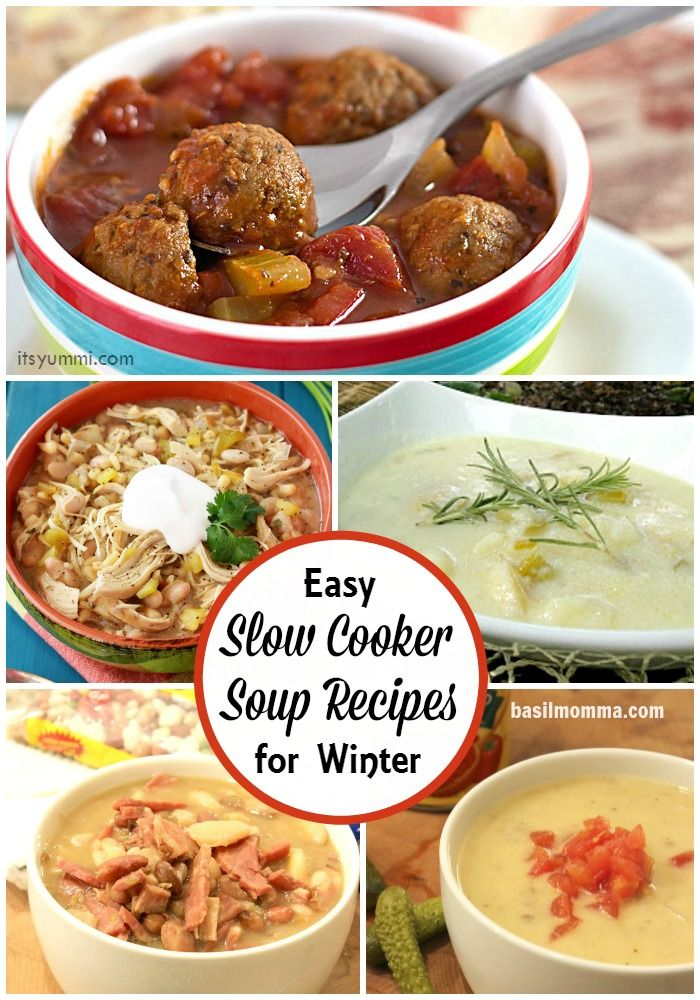 Easy slow cooker soup recipes to warm you up this winter for Winter soup recipes easy