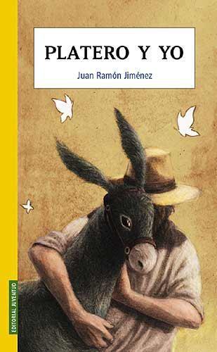 EL LIBRO DEL DÍA     Platero y yo, de Juan Ramón Jiménez.  http://www.quelibroleo.com/platero-y-yo 20-10-2012