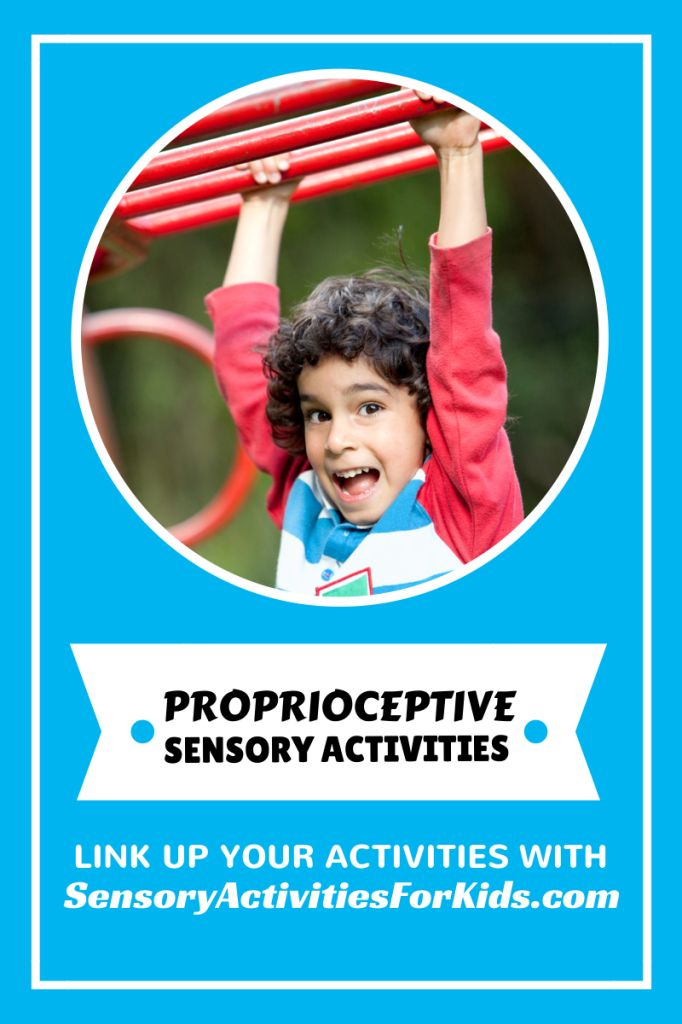 Proprioceptive (Heavy Work) Sensory Activities - Share Yours!