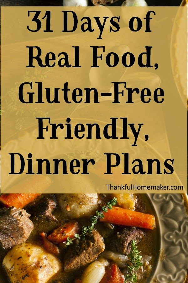 Thankful Homemaker: 31 Days of Real Food, Gluten-Free Friendly, Dinner Plans