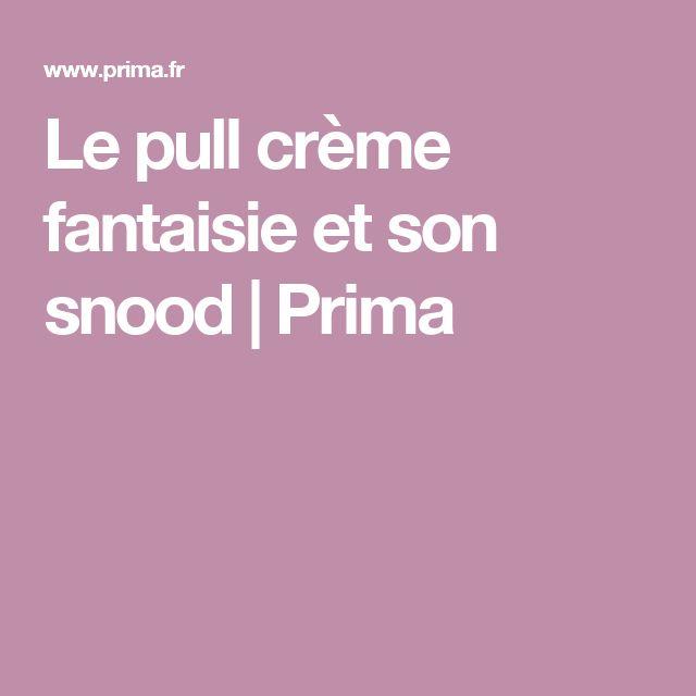 Le pull crème fantaisie et son snood | Prima