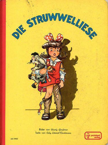 Die Struwwelliese....Mein erstes Buch, ich habe es auswending gelernt und dabei angefangen zu lesen.