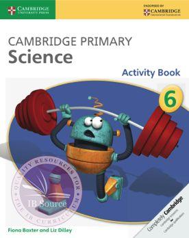 Cambridge Primary Science Activity Book 6 -Cambridge University Press IBSOURCE