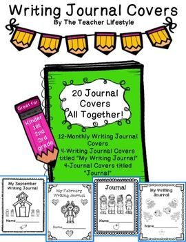 Writing Journal Covers!                                    20 Covers All Together!  These writing journal covers can be used as monthly journal covers they are great for keeping students' work organized especially when it comes to showing progress. These covers can also be used for homework writing journals.