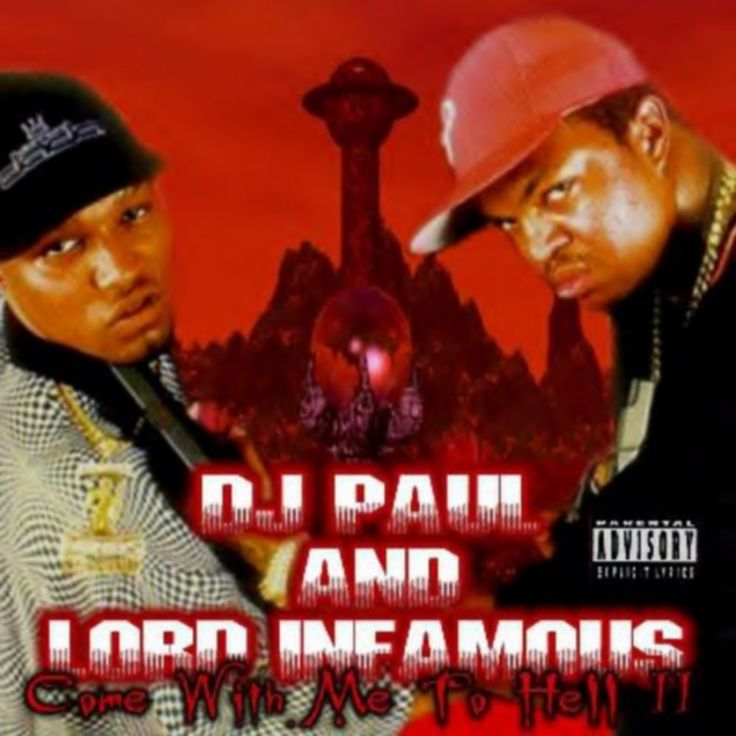 DJ Paul & Lord Infamous - Come With Me 2 Hell, II: Lords of Terror