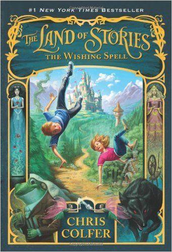 The Wishing Spell (The Land of Stories): Chris Colfer, Brandon Dorman: 9780316201568: Amazon.com: Books