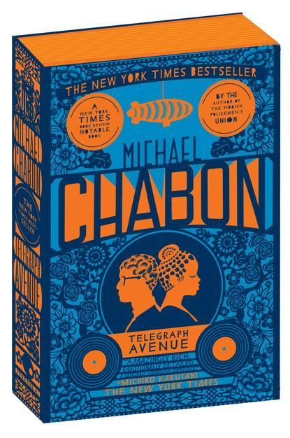 Telegraph avenue - michael chabon (all his books have extremely nice covers!!)