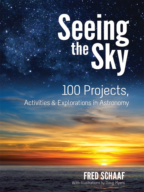 Seeing the Sky by Fred Schaaf  Discover the fascination of astronomy with 100 easy, inexpensive projects that promise loads of fun for sky watchers of all ages. Geared toward beginning astronomers from junior high school level and up, this entertaining guide was written in direct, nontechnical terms by an experienced astronomer and well-known author. Daylight and nighttime activities include sightings of comets, meteors, stars, and planets as well as phases of the Moon, halos,...