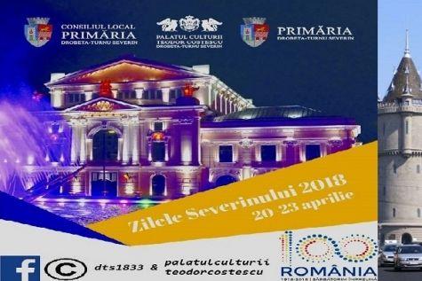 PROGRAM Zilele Severinului, 20-23 aprilie 2018