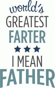 Silhouette Design Store - View Design #81858: world's greatest farter - father phrase