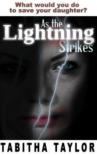As the Lightning Strikes by Tabitha Taylor, http://www.amazon.com/dp/B00D9W3VIY/ref=cm_sw_r_pi_dp_vA-Urb0BD14MC