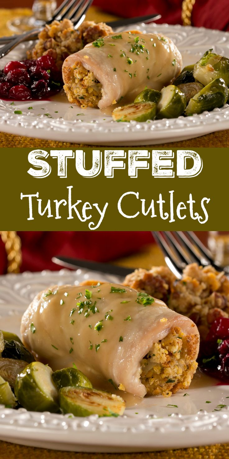Stuffed Turkey Cutlets are an easy way to use up those Thanksgiving leftovers!