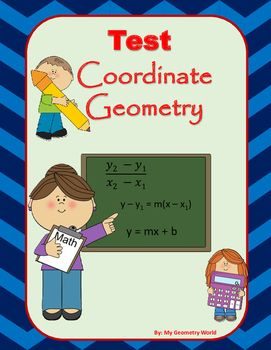 Students will test their knowledge over learned concepts of Coordinate Geometry including midpoint formula, distance formula, slope, graphing lines, parallel lines, perpendicular lines, & perpendicular bisectors.  This test will give students an idea of what concepts they have mastered and what areas they need additional help on to achieve mastery.