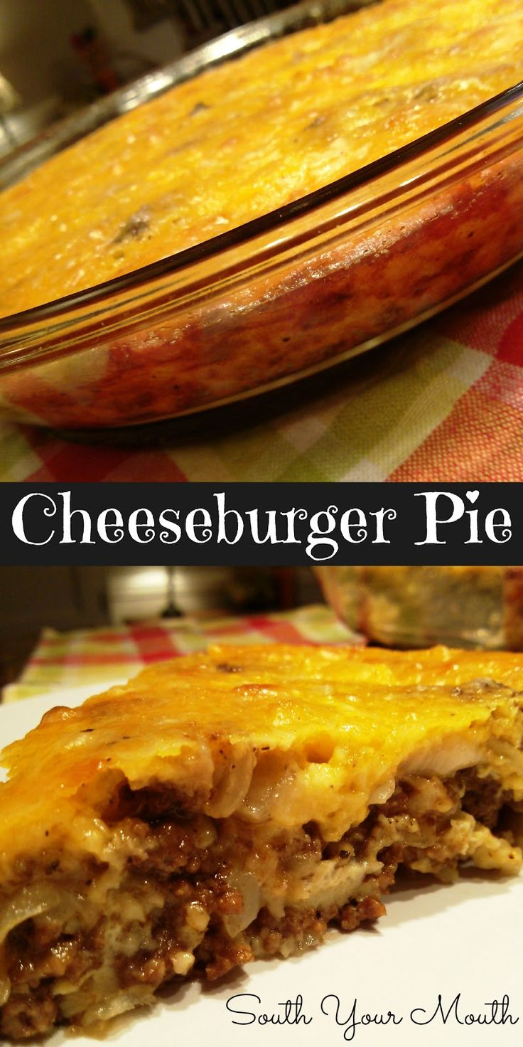 Cheeseburger Pie-**omit flour and make my own onion soup mix