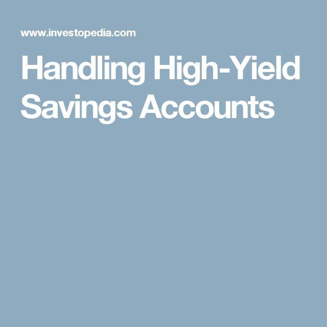 Handling High-Yield Savings Accounts