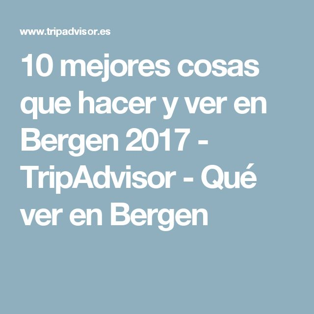10 mejores cosas que hacer y ver en Bergen 2017 - TripAdvisor - Qué ver en Bergen