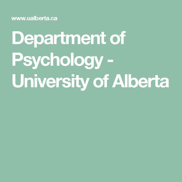 Department of Psychology - University of Alberta