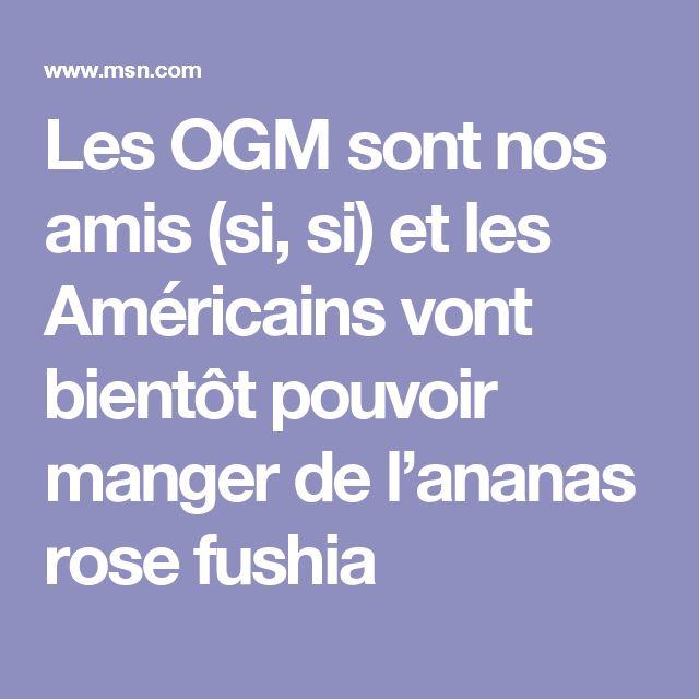 Les OGM sont nos amis (si, si) et les Américains vont bientôt pouvoir manger de l'ananas rose fushia