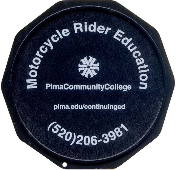 This is a sample of a Custom Imprinted Motorcycle Coaster®. This is one we printed for Pima Community College, promoting their Motorcycle Rider Course.  Read about the course at https://www.pima.edu/programs-courses/noncredit-courses-workshops/noncredit-areas/motorcycle-training.html. The Motorcycle Coaster® is specifically designed as a motorcycle kickstand support aide for soft surfaces and is designed for your custom printed message.