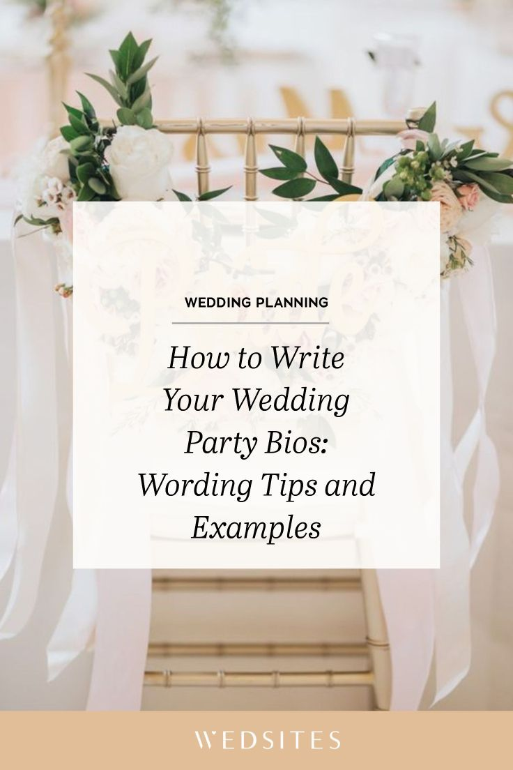 How to Write Your Wedding Party Bios: Wording Tips and Examples