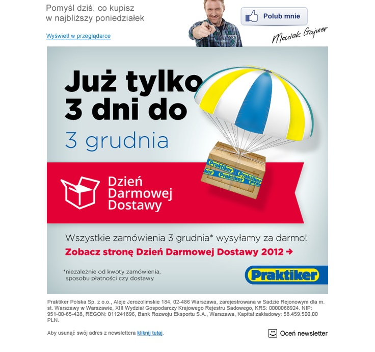 Dzień Darmowej Dostawy w sklepie online Praktikera doczekał się swojej specjalnej kreacji email marketingowej.