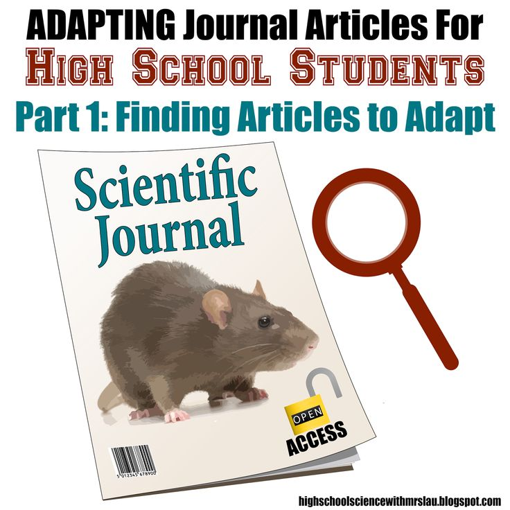 Adapting Journal Articles for High School Students Part 1: Finding Articles to Adapt!  This blog entry contains information on Open Access Articles and has links to several open access journal sites that teachers can use to search for useful articles.