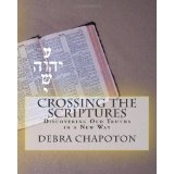 Crossing the Scriptures: The Amazing Bible Study (Paperback)By Debra Chapoton