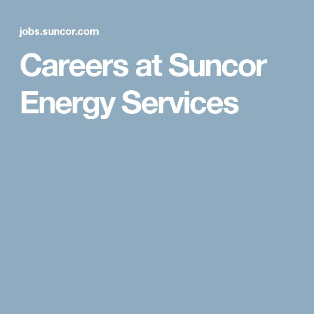 Careers at Suncor Energy Services