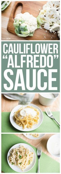 Cauliflower Alfredo Sauce- a lighter version of the family favorite dish!