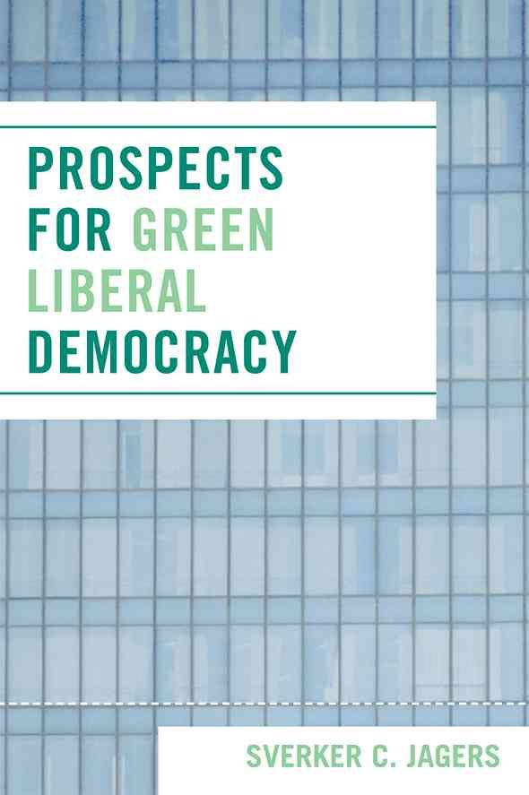 Prospects for Liberal Democracy