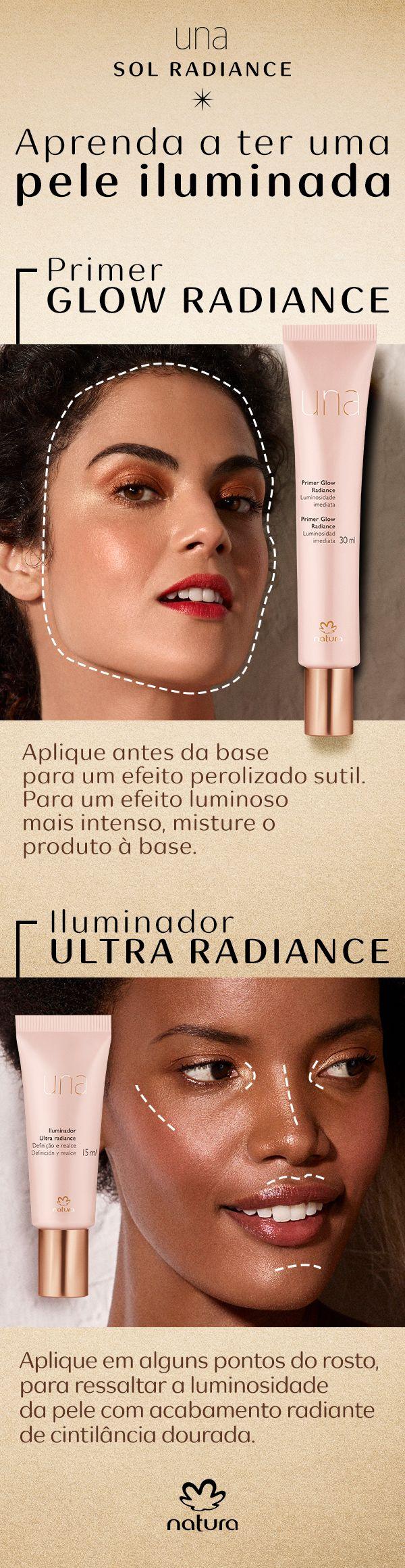 Como usar o primer Glow Radiance e o iluminador Ultra Radiance de Natura Una
