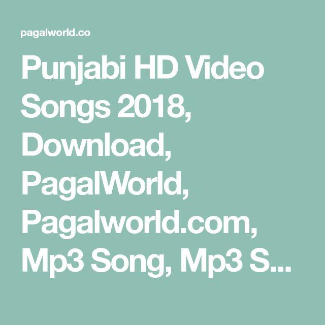 Punjabi Hd Video Songs 2018 Download Pagalworld Pagalworld Com