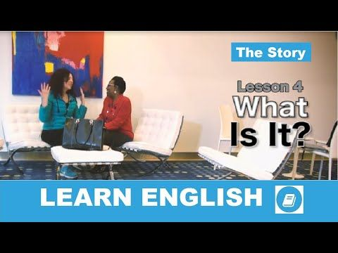 English Course – Lesson 4: What is it? – The Story - E-Angol