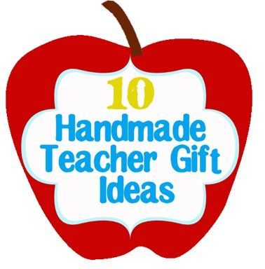29 best gifts for teachers images on pinterest bricolage hand 10 handmade teacher gifts negle Gallery