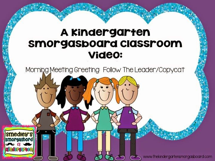 Check out this classroom video on a movement filled greeting and activity for your morning meetings!
