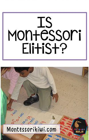 Is Montessori Elitist? | Montessorikiwi: Downloadable Montessori teaching resources