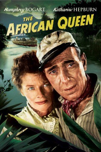 The African Queen: Humphrey Bogart, Katharine Hepburn