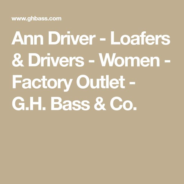 Ann Driver - Loafers & Drivers - Women - Factory Outlet - G.H. Bass & Co.